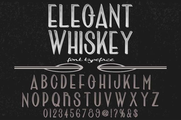 Lettertype label design elegante whisky