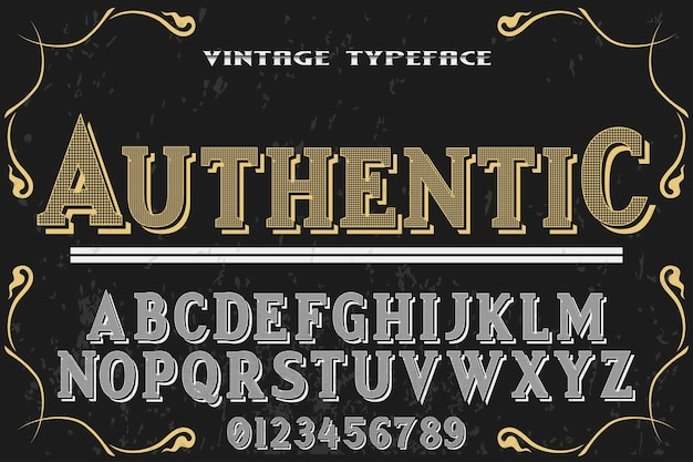 Lettertype labelontwerp authentiek
