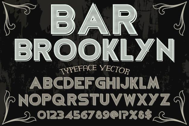 Lettertype lettertype typografie lettertype ontwerp bar brooklyn