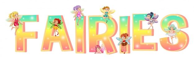 Lettertype ontwerp met kleurrijke feeën