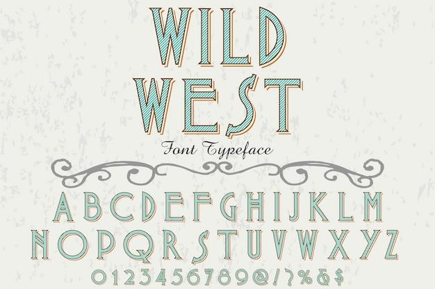 Lettertype ontwerp van het label wild west