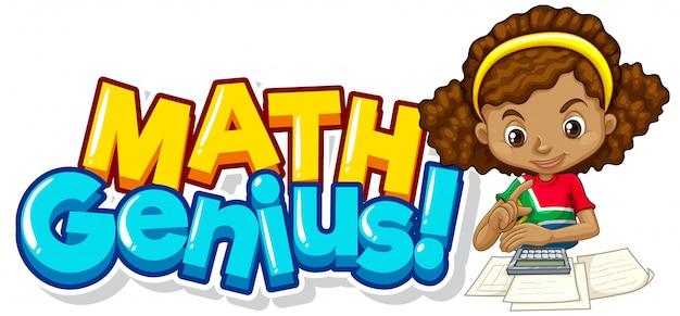 Lettertype ontwerp voor woord wiskunde genie met schattig meisje