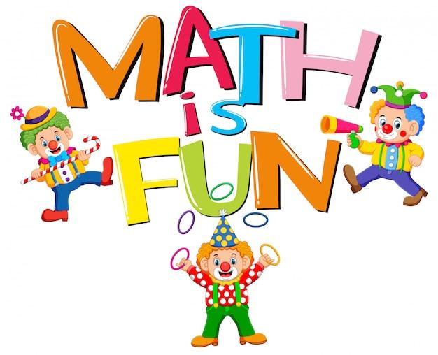Lettertype ontwerp voor woord wiskunde is leuk met clowns
