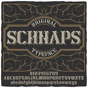 Lettertype schnaps-label