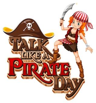 Lettertype talk like a pirate day met een piratenvrouw die een zwaard vasthoudt