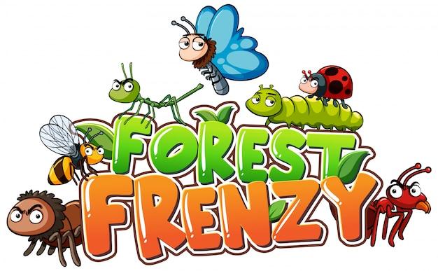 Lettertype voor woord bos waanzin met insecten
