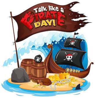 Lettertypebanner talk like a pirate day met een piratenschip op het eiland
