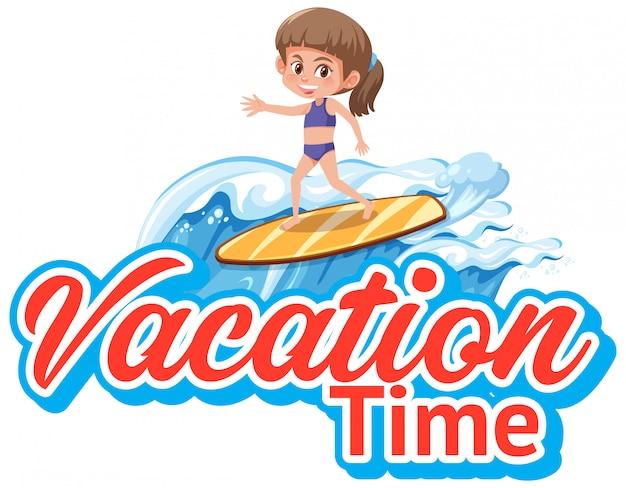 Lettertypeontwerp voor vakantietijd met meisje surfen