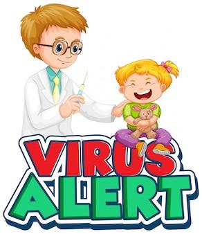Lettertypeontwerp voor woordviruswaarschuwing met kind dat vaccin krijgt