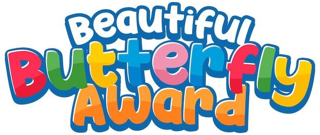 Lettertypestickerontwerp met beautiful butterfly award-woord