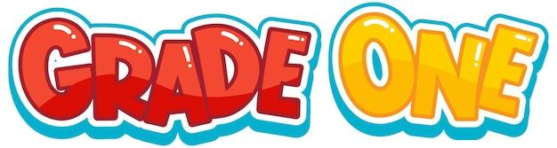 Lettertypestickerontwerp met grade one-woord