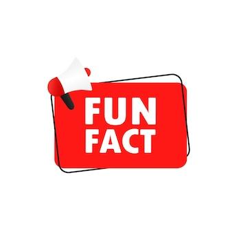 Leuk feit icoon. aankondiging. megafoon met leuk feitbericht in de banner van de bellentoespraak. luidspreker. reclame. vector eps 10. geïsoleerd op witte achtergrond