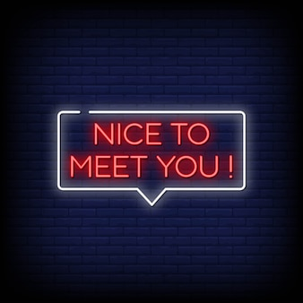 Leuk je te ontmoeten neon signs style text