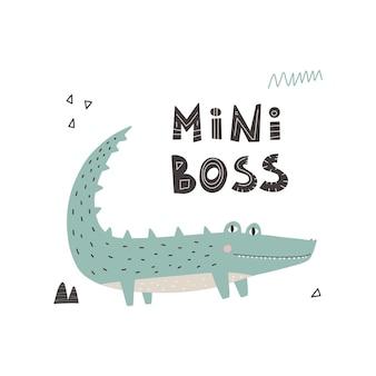 Leuke grappige krokodil met belettering mini baas hand getekend scandinavische stijl concept kinderen afdrukken