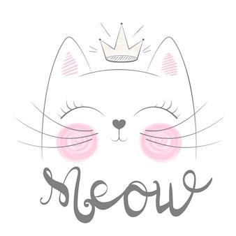 Leuke kat miauw illustratie. grappige prinses en kroon voor print t-shirt. hand getrokken stijl.