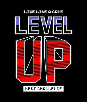 Level-up typpografie voor print t-shirt