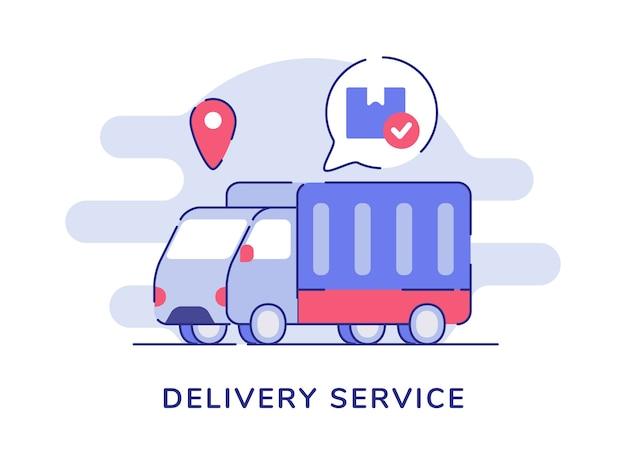 Levering dienstverleningsconcept vrachtwagen verzending transport aanwijzer locatie witte geïsoleerde achtergrond