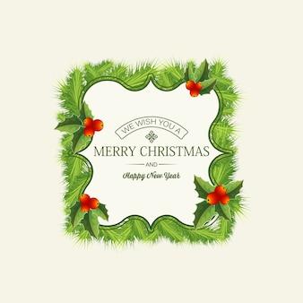 Lichte kerstkaart met feestelijke tekst in elegant frame dennentakken en hulst bessen