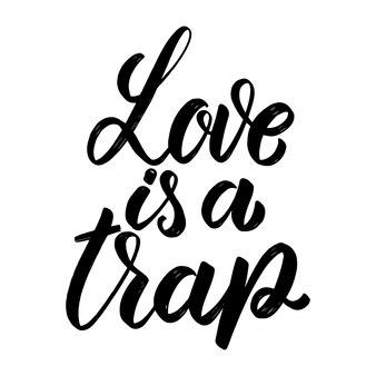 Liefde is een val. hand getrokken belettering zin. ontwerpelement voor poster, wenskaart, banner.