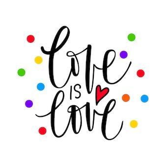 Liefde is liefde. lgbt-trots. gay parade. regenboogvlag. lgbtq vector citaat geïsoleerd op een witte achtergrond.