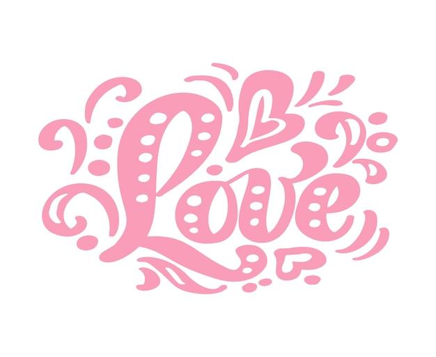 Liefde roze kalligrafie belettering