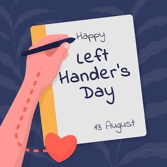Linkshandige dag. linkshandige schrijft met zijn hand, die zich aan de zijkant van het hart bevindt.
