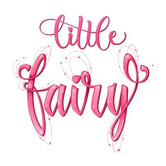 Little fairy citaat. hand getekend moderne kalligrafie script stijl belettering zin.