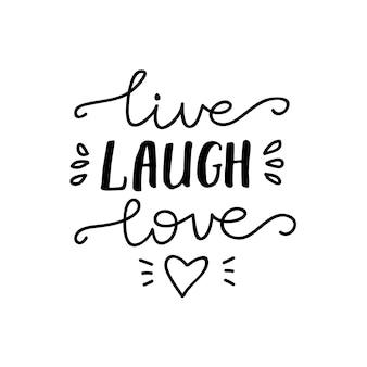 Live belettering, lach, liefde. vector illustratie.