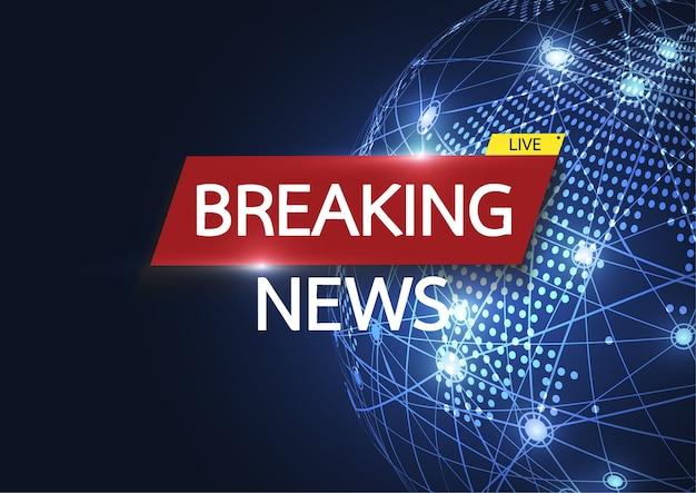 Live breaking news op de achtergrond van de wereldkaartverbinding