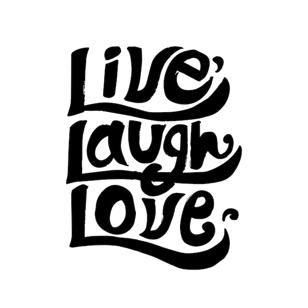 Live laugh love typografieontwerp