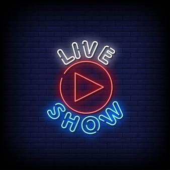Live show neon signs stijl tekst vector