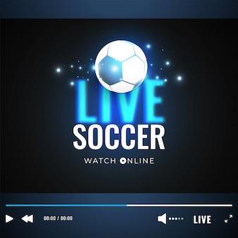 Live soccer-videospeelvenster met voetbalillustratie