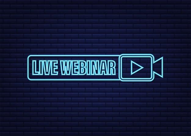 Live webinar voor conceptontwerp. digitale neonbanner. virtueel begrip. video afspelen knop symbool. vector voorraad illustratie.