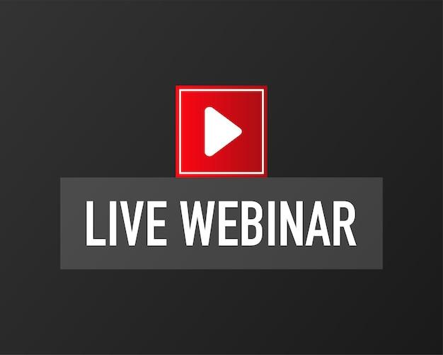 Live webinar voor conceptontwerp. platte web rode banner geïsoleerd op zwarte achtergrond. live streaming-logo. plat ontwerp. vector illustratie.