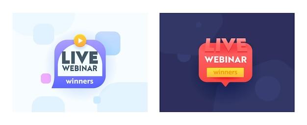 Live webinar winnaars banners in trendy stijl met tekstballonnen, speelpictogram en typografie op abstracte achtergrond. media netwerk felicitatie, prestatie, win viering. vectorillustratie