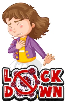 Lock down-lettertype met een meisje dat zich ziek voelt, geïsoleerd op wit