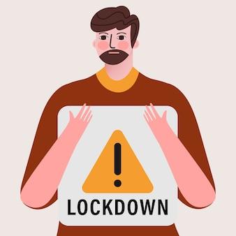 Lockdown concept met een man met een bordje