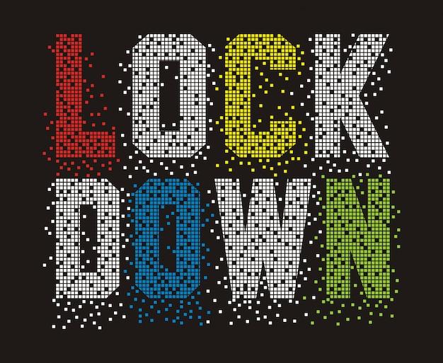 Lockdown typografie voor print t-shirt