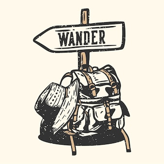 Logo ontwerp dwalen met wandeltas, wandelhoed en straatnaambord vintage illustratie
