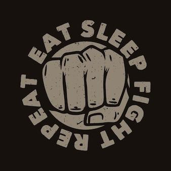 Logo-ontwerp eet slaapgevecht herhaal vintage illustratie