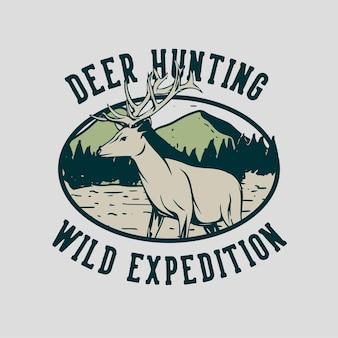 Logo ontwerp herten jacht wilde expeditie met herten vintage illustratie