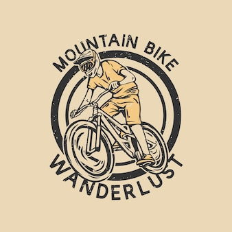 Logo ontwerp mountainbike reislust met mountainbiker vintage illustratie