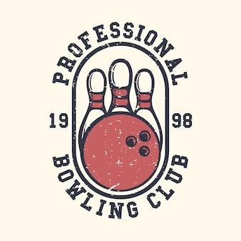 Logo ontwerp slogan typografie professionele bowling 1998