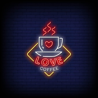 Love coffee neon signs style text