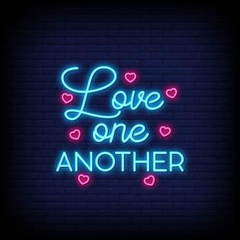 Love one another neon ondertekent tekst