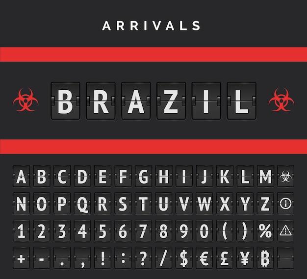 Luchthaven bord aankomst analoge vector lettertype. vluchten vanuit brazilië zijn gesloten vanwege een pandemie. rood biohazardteken