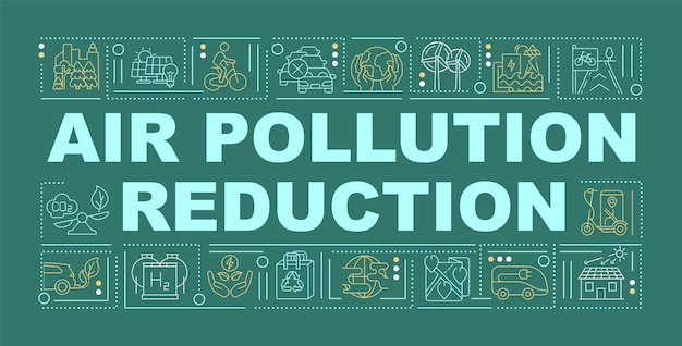 Luchtvervuiling vermindering woord concepten banner. verminder de co2-voetafdruk. infographics met lineaire pictogrammen op groene achtergrond. geïsoleerde creatieve typografie. vector overzicht kleur illustratie met tekst