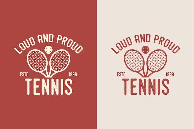 Luid en trots tennis vintage typografie tennis t-shirt ontwerp illustratie