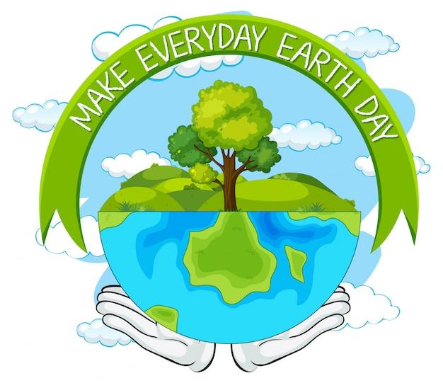 Maak dagelijkse dag van de aarde