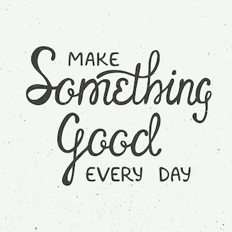 Maak elke dag iets goeds in vintage stijl